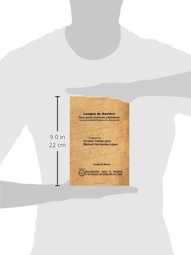 Lengua De Santero. Para Iyawó, Santeros Y Babalawo Con Las Letras Del Dilogún Y Los Odun De Ifá