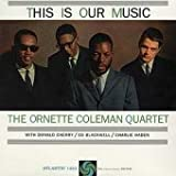 Coleman Ornette This Is Our Music [VINYL]