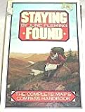 Staying Found : The Complete Map and Compass Handbook