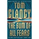The Sum Of All Fears :by Tom Clancy