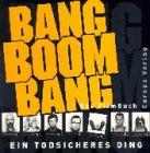 Image de Bang Boom Bang, Ein todsicheres Ding