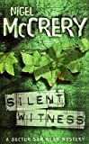 Silent Witness: Case for the Defense (A Doctor Sam Ryan Mystery)