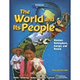 img - for The World and Its People ~ Western Hemisphere, Europe, and Russia (Glencoe Student Edition) book / textbook / text book