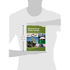 Phased-Array Radar Design: Application of Radar Fundamentals (Electromagnetics and Radar)