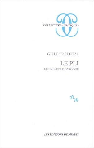 Le pli Leibniz et le Baroque