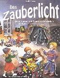 Image de Das Zauberlicht: Spiele, Aktionen und Theater mit Schwarzlicht für Kinder