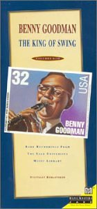 Benny Goodman - The King Of Swing: Rare Recordings From The Yale University Music Library - Zortam Music