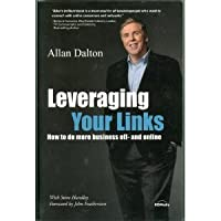 Leveraging Your Links (How to do more business off- and online) download ebook