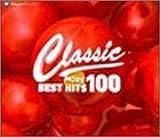 クラシック・ベスト・ヒットMORE100