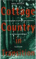 Cottage Country in Transition: A Social Geography of Change and Contention in the Rural-Recreational Countryside