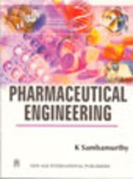 Pharmaceutical Engineering, by K. Sambamurthy