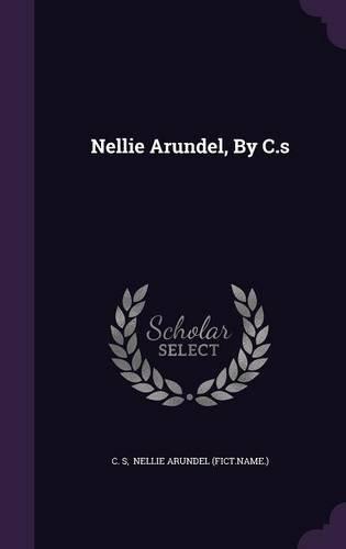 Nellie Arundel, By C.s