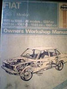 Fiat 131 Mirafiori Owner's Workshop Manual J H Haynes and Colin D Barge