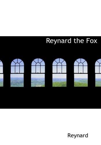 Reynard the Fox (Large Print Edition)