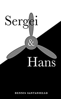 Sergei And Hans by Dennis Santaniello ebook deal