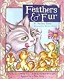 Feathers and Fur (0613363450) by A. Penn