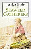 img - for The Seaweed Gatherers book / textbook / text book