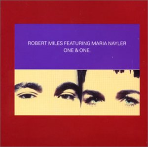 Robert Miles - One and One [CD 1] - Zortam Music