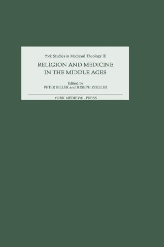 Religion and Medicine in the Middle Ages (York Studies in Medieval Theology)
