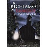 Il richiamo del sanguedi Mauro Saracino