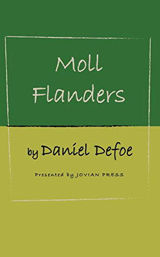 moll flanders critical essay Critical essays themes of moll flanders bookmark this page manage  the  theme of repentance is a recurring one in moll flanders she constantly  entertains.