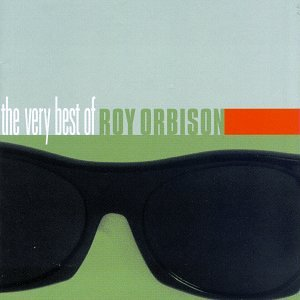 Roy Orbison - The Very Best of Roy Orbison [Sony/BMG Australia] - Zortam Music