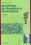 img - for Geschichte Der Geodasie in Deutschland book / textbook / text book