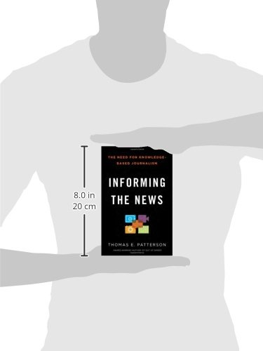 Informing the News: The Need for Knowledge-Based Journalism