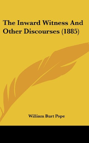 The Inward Witness and Other Discourses (1885)
