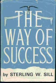 THE WAY OF SUCCESS, STERLING W. SILL