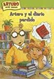 img - for Arturo y el diario perdido / Arthur and the Lost Diary (Una Aventura De Arturo / An Arthur Adventure) (Spanish Edition) book / textbook / text book