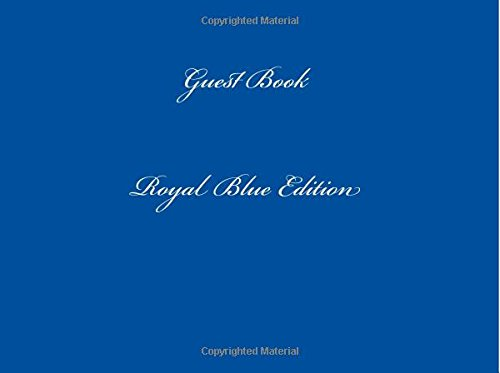 Guest Book Royal Blue: Classic Royal Blue Guest Book Option - ON SALE NOW - JUST $6.99: Volume 68 (Guest Books)