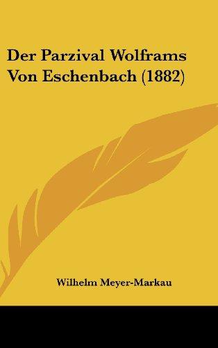 Der Parzival Wolframs Von Eschenbach (1882)