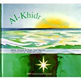 Al-Khidr, the Green One