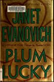 img - for By Janet Evanovich: Plum Lucky (Stephanie Plum: Between the Numbers) book / textbook / text book