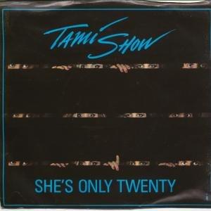 SHE'S ONLY 20 7 INCH (7 VINYL 45) US CHRYSALIS 1987