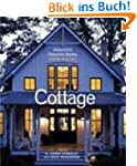 Cottage: America's Favorite Home Insi...