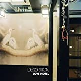 Love Hotel (NEW ZEALAND MUSIC) by Decortica (0100-01-01?