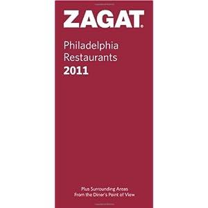 Zagat 2011 Philadelphia Restaurants (Zagat Survey Philadelphia Restaurants)