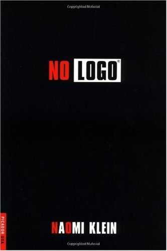 No Logo: No Space, No Choice, No Jobs