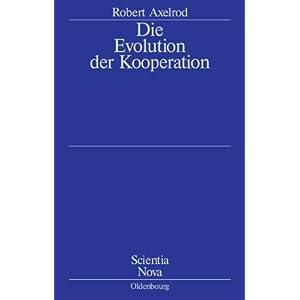 Die Evolution der Kooperation