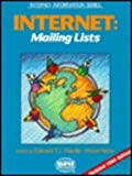 img - for Internet: Mailing Lists (Internet Information Series) book / textbook / text book