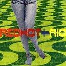 Various - Red Hot & Rio - Zortam Music
