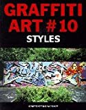 Graffiti Art: Styles (German Edition) (3896023101) by Schwarzkopf, Oliver