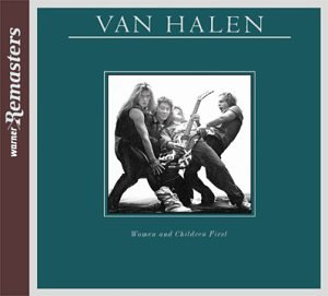 Van Halen - Woman And Children First - Zortam Music