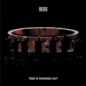 Muse - Time Is Running Out - Zortam Music