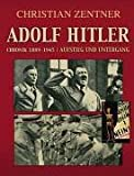 Adolf Hitler - Chronik 1889 - 1945 (3907194152) by Christian Zentner