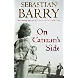 On Canaan's Sideby Sebastian Barry