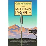 The Mountain Peopleby Colin M. Turnbull