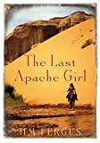 The last Apache girl (0330445855) by NA